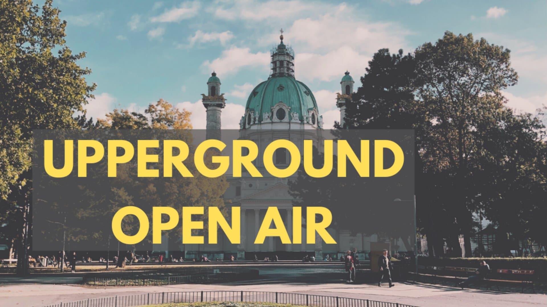 Events Wien: Upperground   Techno Open Air