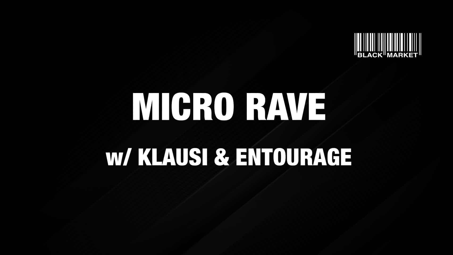 Events Wien: MICRO RAVE #1 w/ Klausi & Entourage