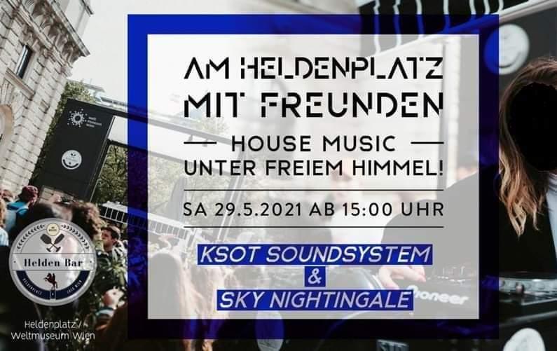 Events Wien: Am Heldenplatz mit Freunden ft. KSOT & Sky Nightingale + Friends