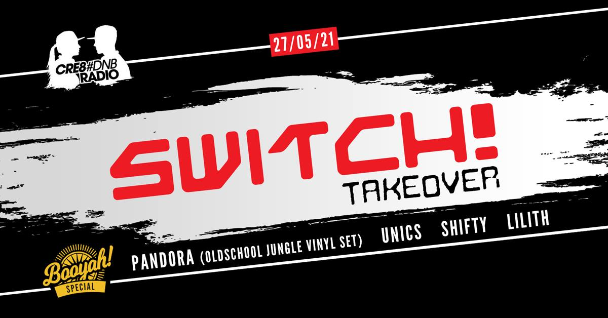 Events Wien: Switch! Live on Cre8DnB – Booyah Special