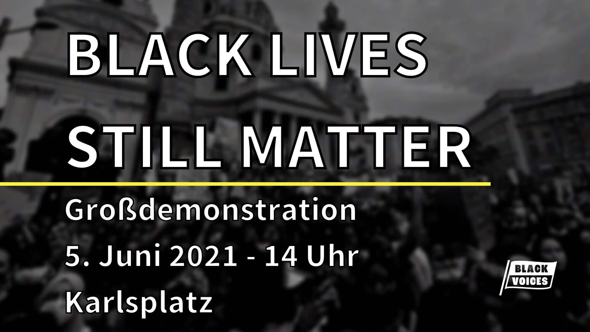 Events Wien: BLACK LIVES STILL MATTER – Großdemonstration