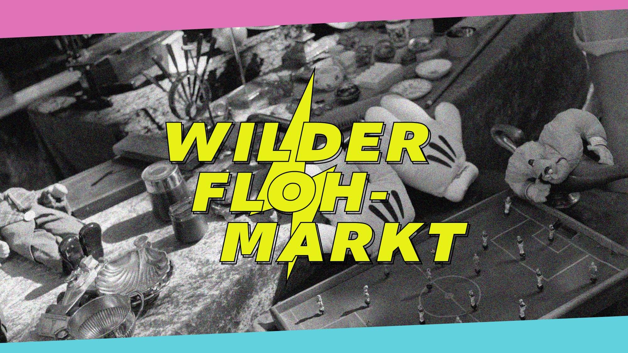 Events Wien: Wilder Flohmarkt