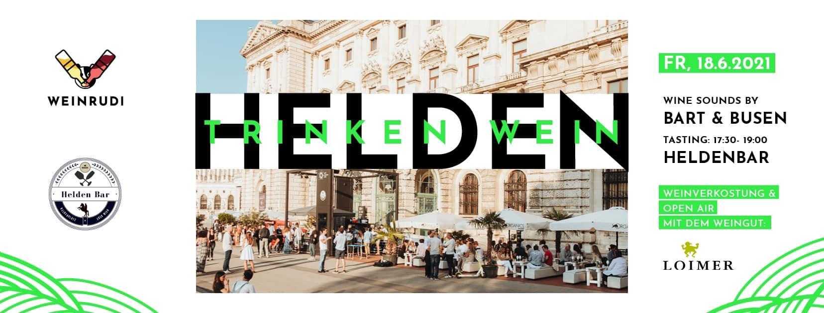 Events Wien: Helden trinken Wein feat. LOIMER