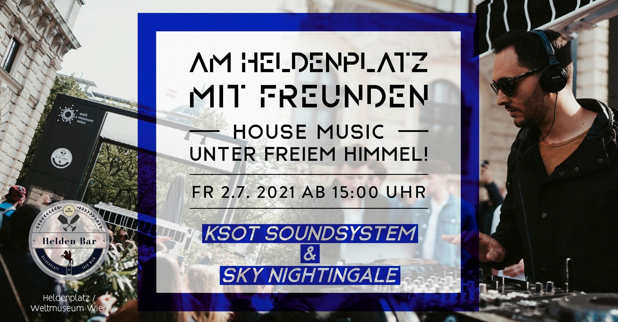 Events Wien: Am Heldenplatz mit Freunden #2 ft. KSOT Soundsystem & Friends // 2021