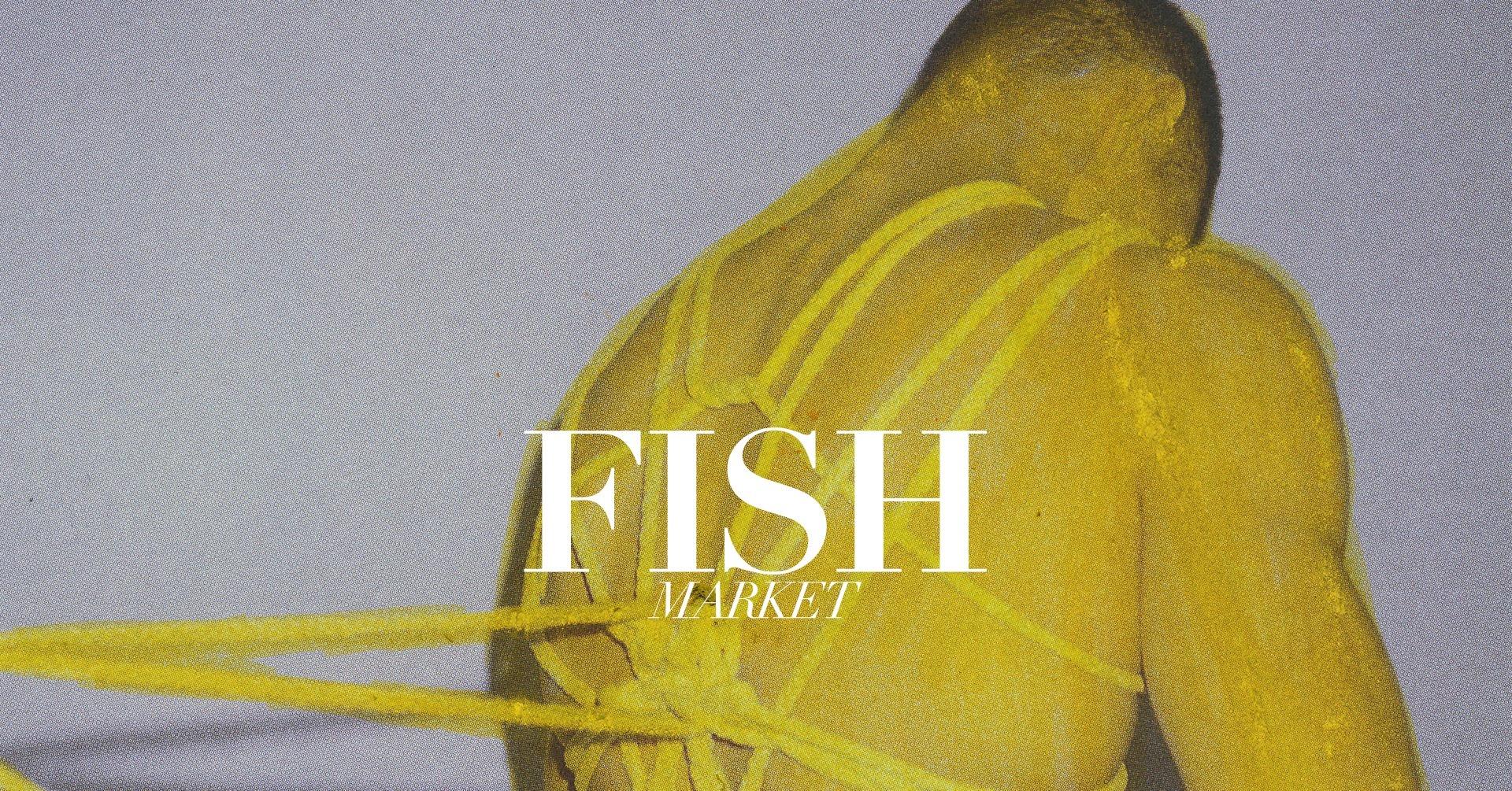 Events Wien: FISH MARKET – Katharsis