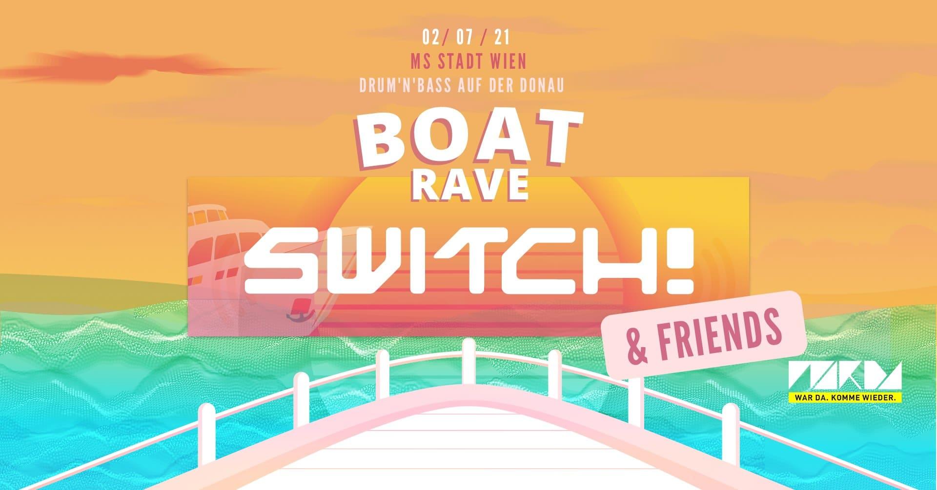 Events Wien: Switch! & Friends BOAT RAVE