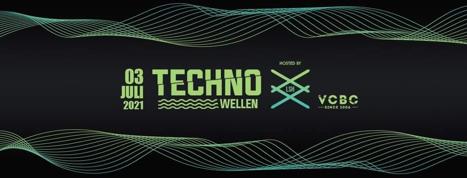 Events Wien: Techno Wellen 03~07~2021