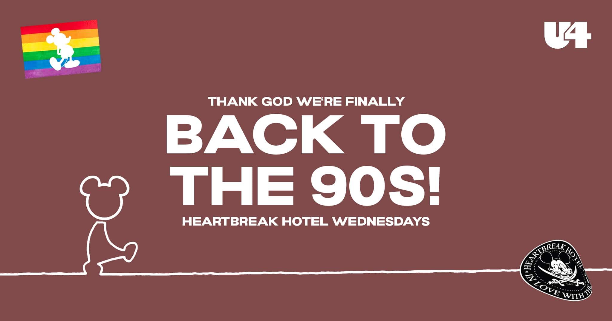 Events Wien: Heartbreak's BACK to the 90S   U4 – Mittwoch 21. Juli – 22:00