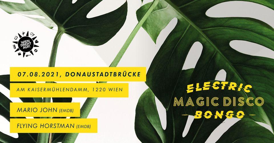 Events Wien: Electric Magic Disco Bongo | Vienna is Tropical | Tropical Thunder | Service @ Kultursommer Wien