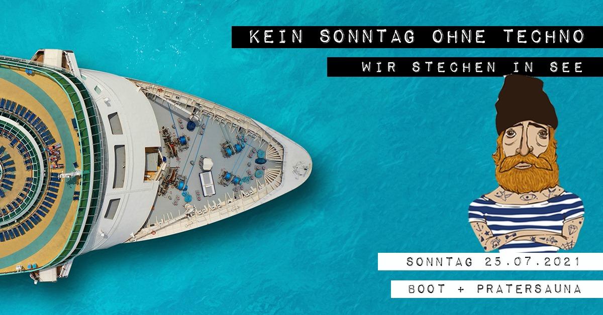 Events Wien: Kein Sonntag Ohne Techno – Wir stechen in See