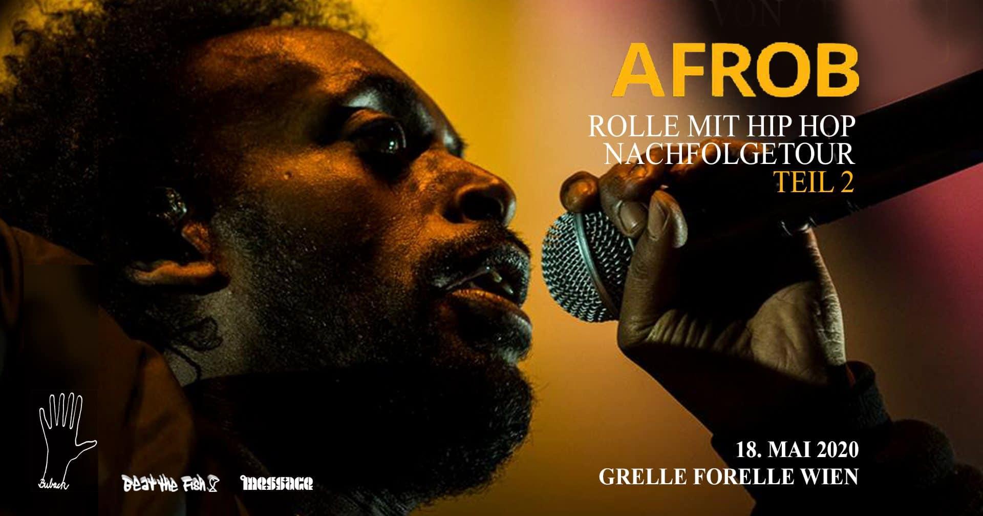 Events Wien: Abgesagt ∙ Afrob ∙ Grelle Forelle ∙ Wien