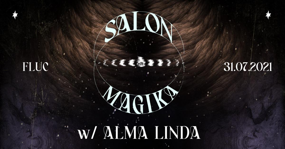 Events Wien: Salon Magika w/ Alma Linda