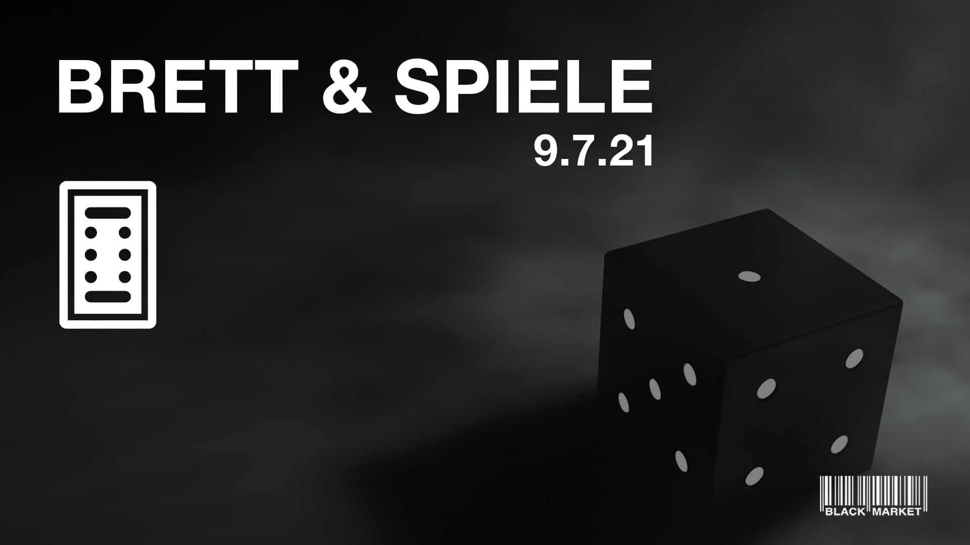 Events Wien: Black Market invites BRETT & SPIELE