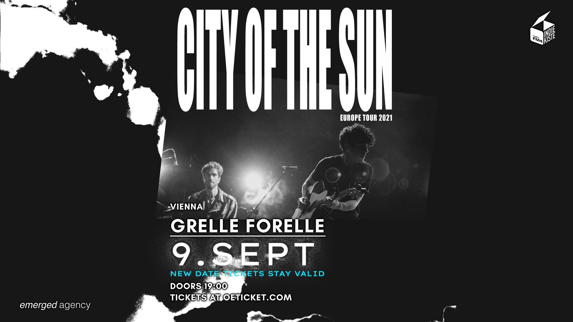 Events Wien: FM4 Indiekiste mit City of the Sun | Grelle Forelle, Wien