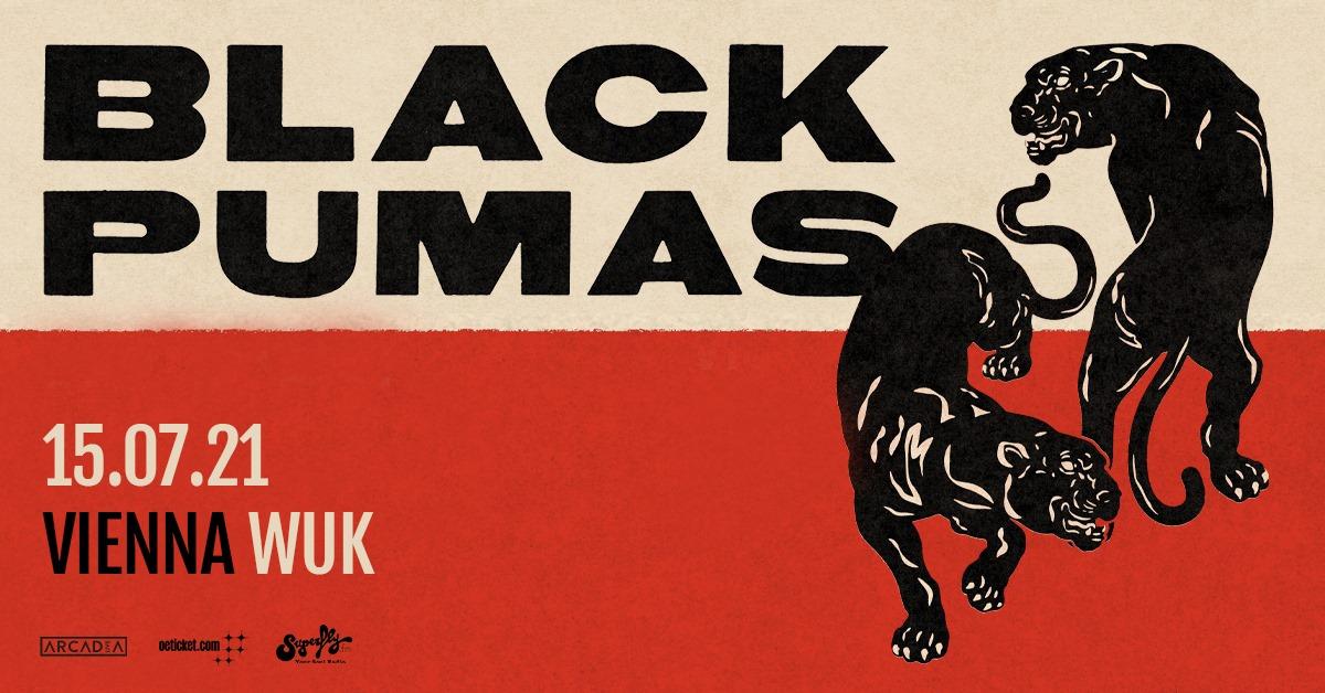 Events Wien: Black Pumas (US) • Wuk • Wien