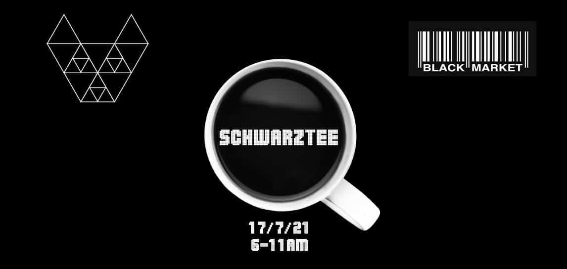 Events Wien: SCHWARZTEE im Black Market// Katerfrühstück & Friends