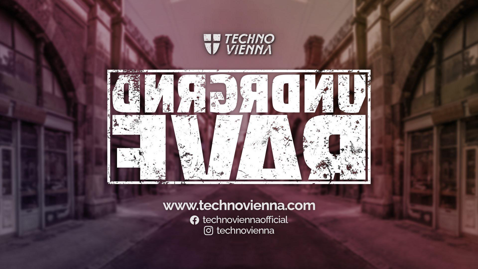Events Wien: UNDRGRND RAVE¹ x TECHNO VIENNA