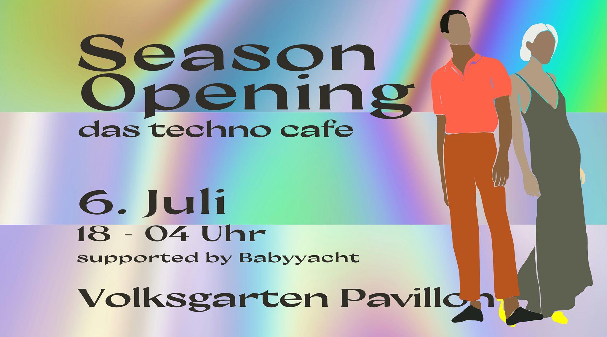 Events Wien: Season Opening das techno cafe