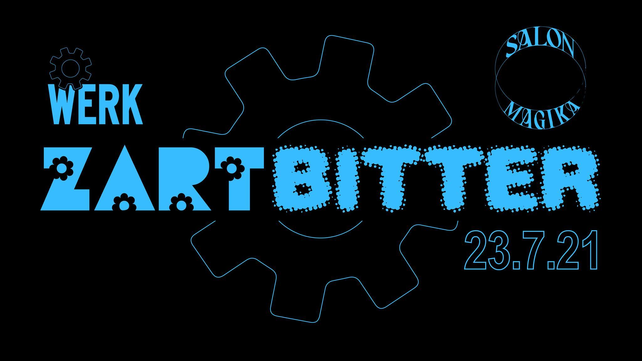 Events Wien: ZARTBITTER X SALON MAGIKA