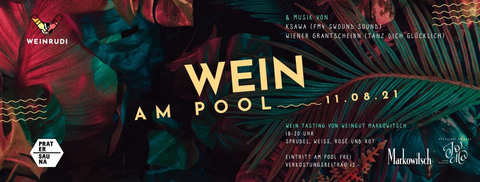 Events Wien: WEIN am Pool/Open air/Markowitsch