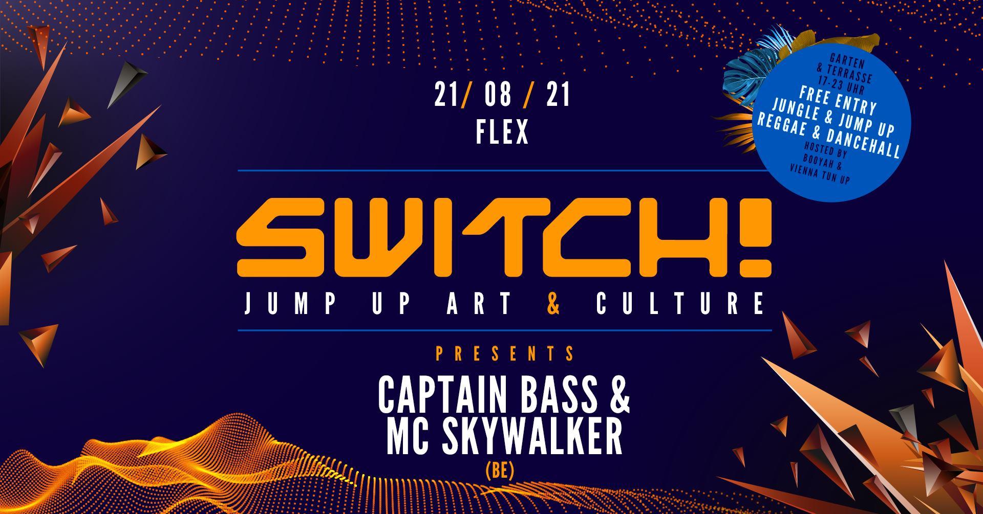 Events Wien: Switch! feat. Captain Bass & Mc Skywalker (BE)
