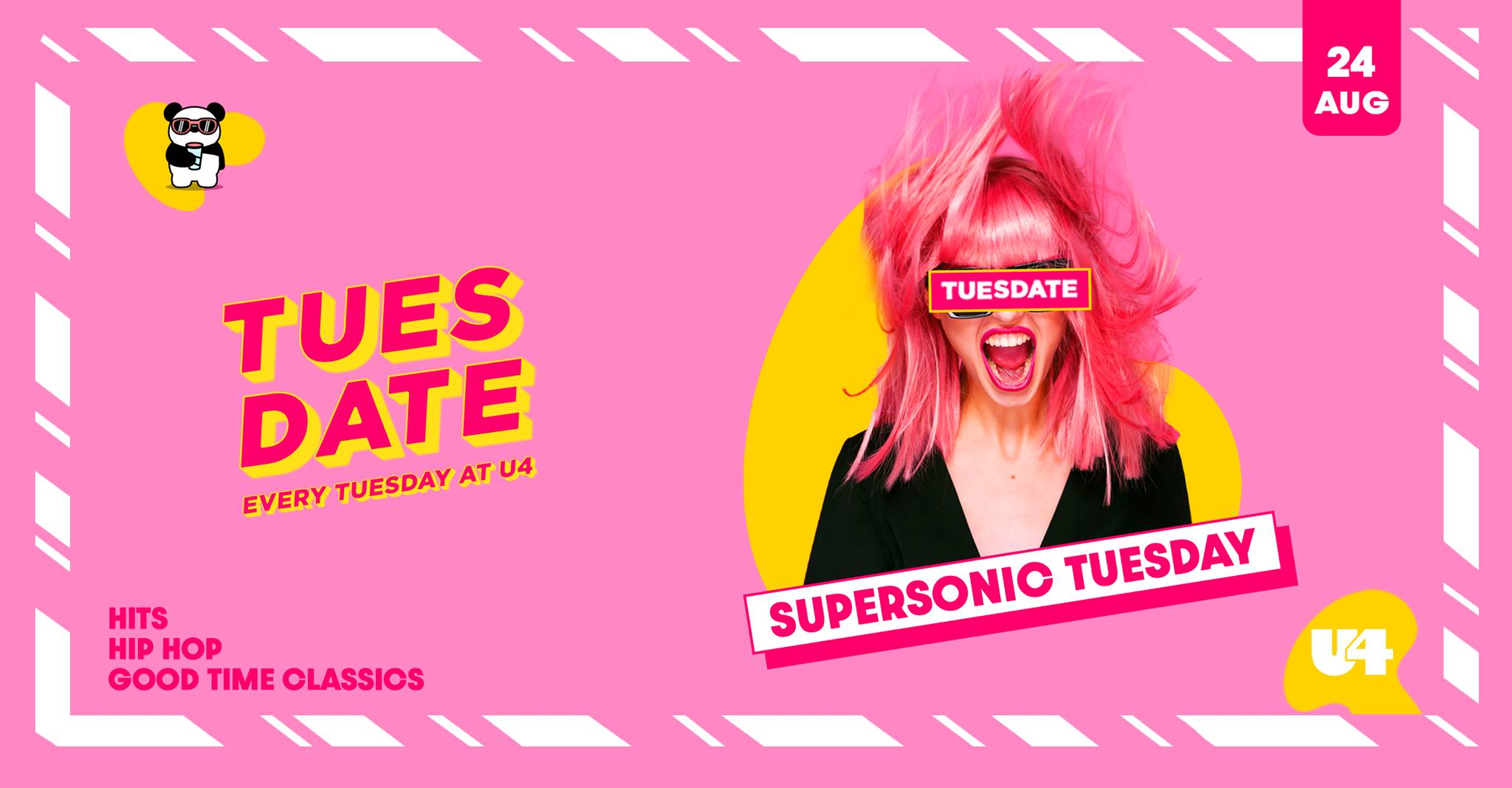 Events Wien: Supersonic Tuesday | Tuesdate | 24.08.