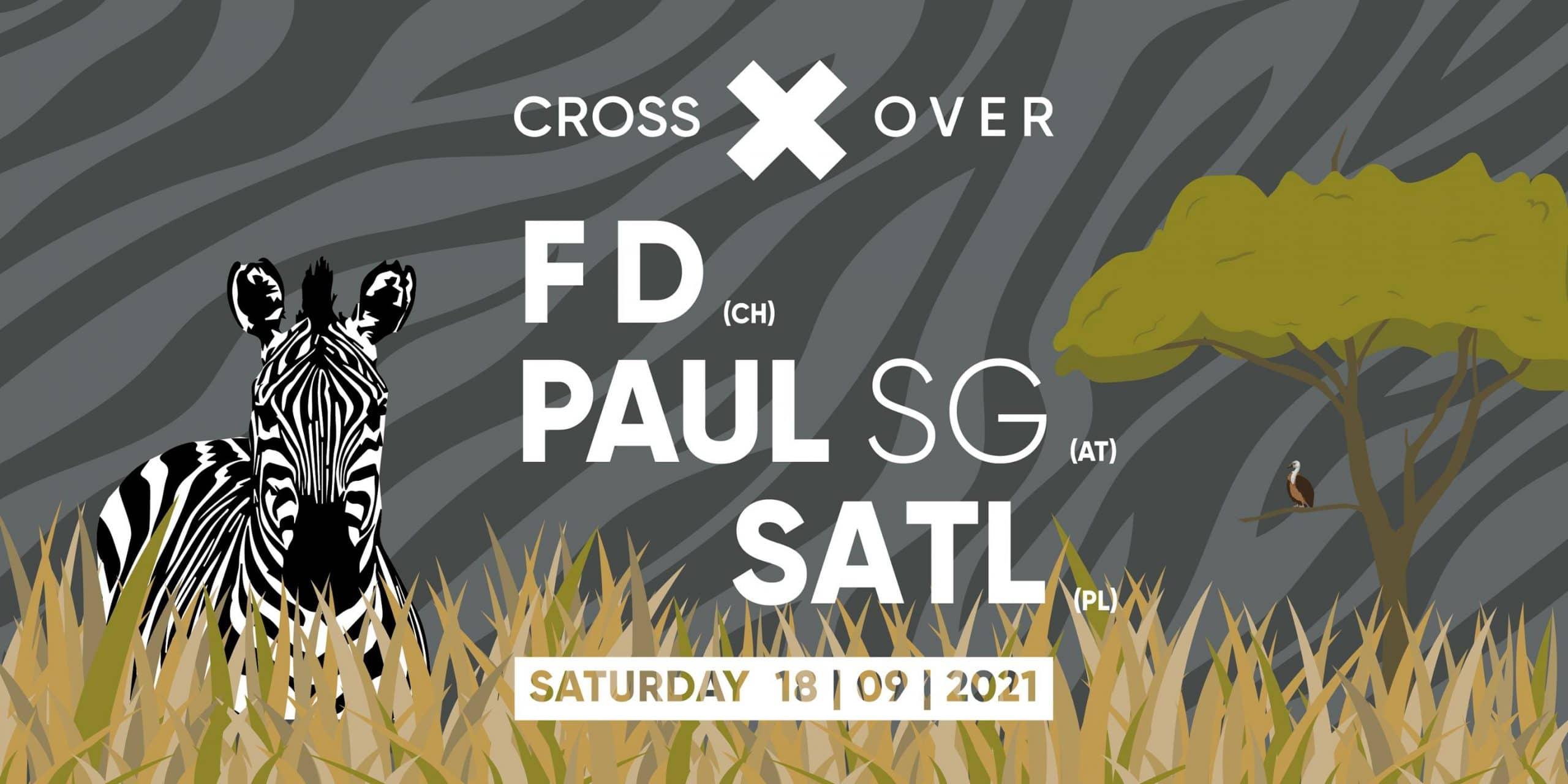 Events Wien: Crossover pres. FD, Paul SG & Satl