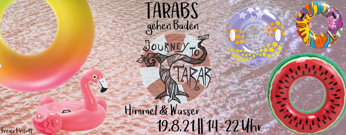 Events Wien: Tarabs gehen Baden – 2021