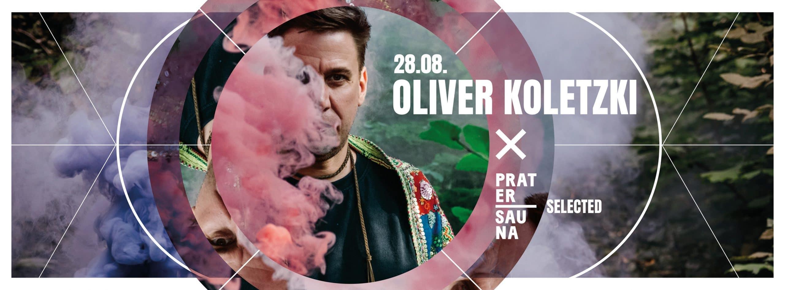 Events Wien: Oliver Koletzki x Pratersauna