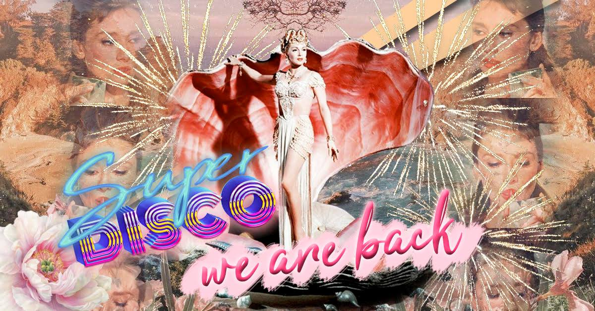Events Wien: Super Disco – BACK FOR O