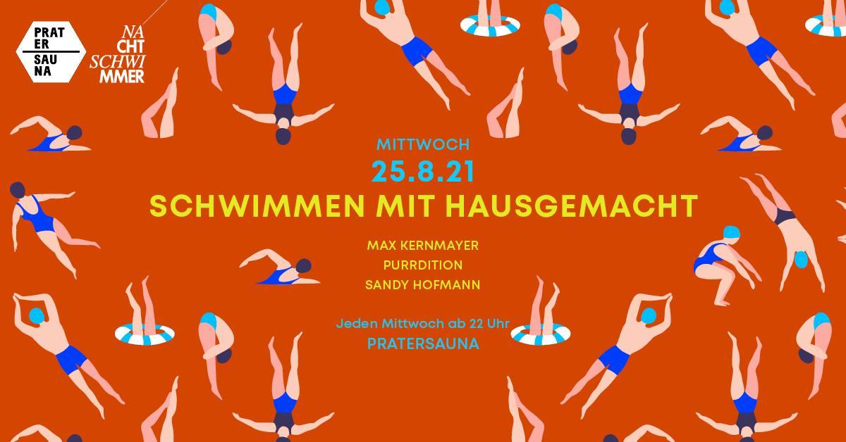 Events Wien: NACHTSCHWIMMER & Hausgemacht