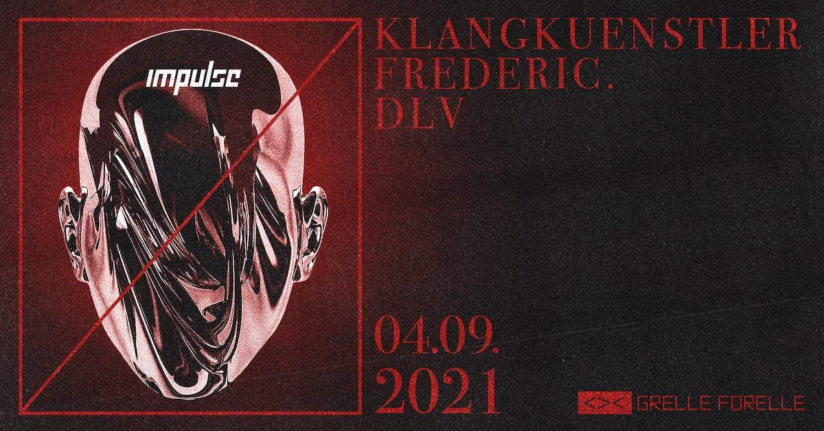 Events Wien: IMPULSE w/ Klangkuenstler, Frederic. & DLV
