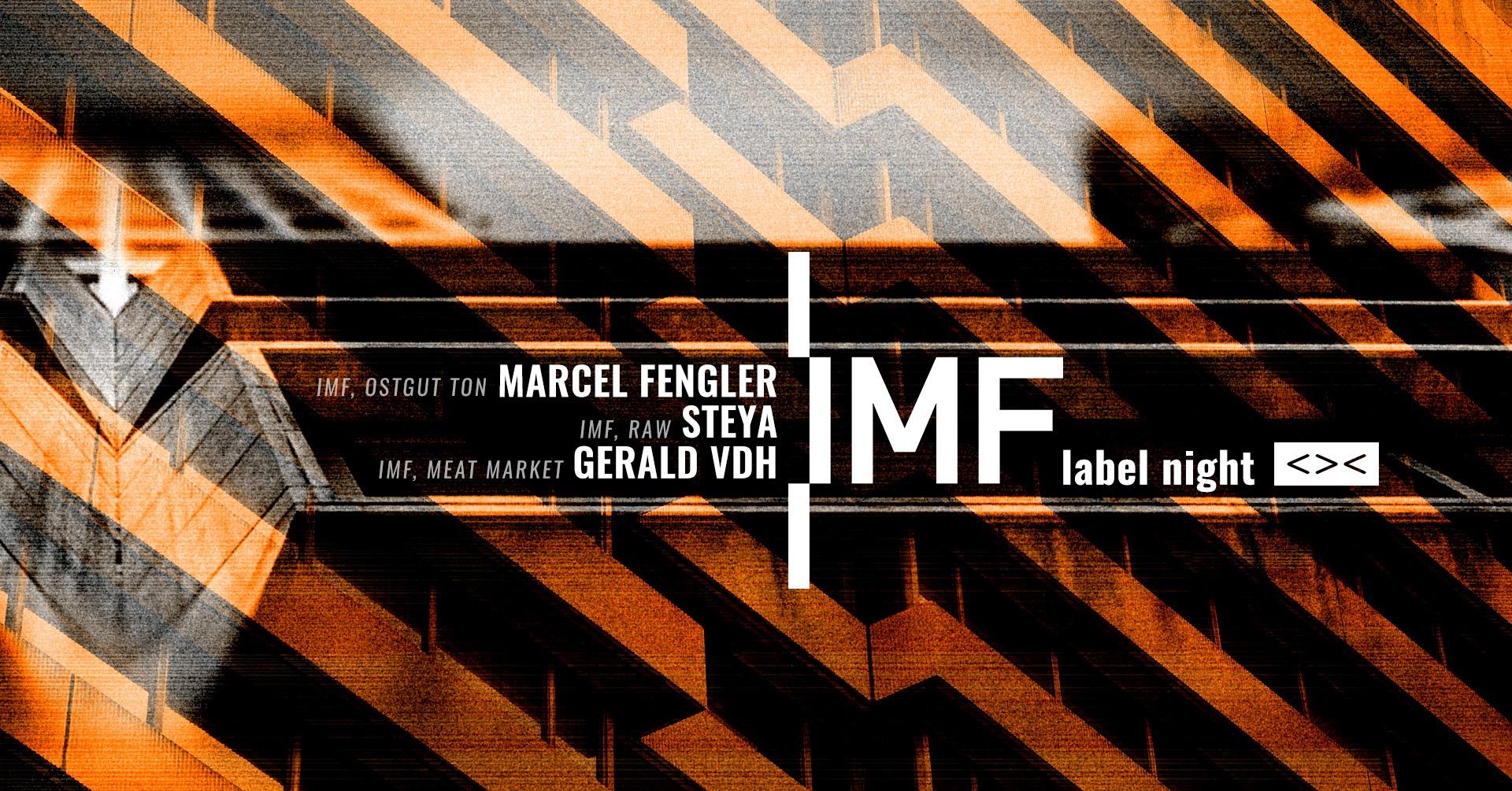 Events Wien: IMF Label Night w/ Marcel Fengler, STEYA, Gerald VDH