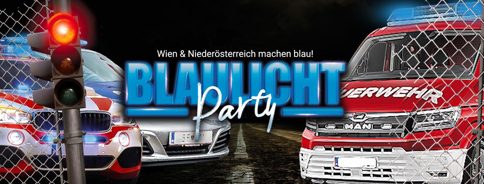 Events Wien: Blaulichtparty XXL – BACK AGAIN – Wien und NÖ machen BLAU!