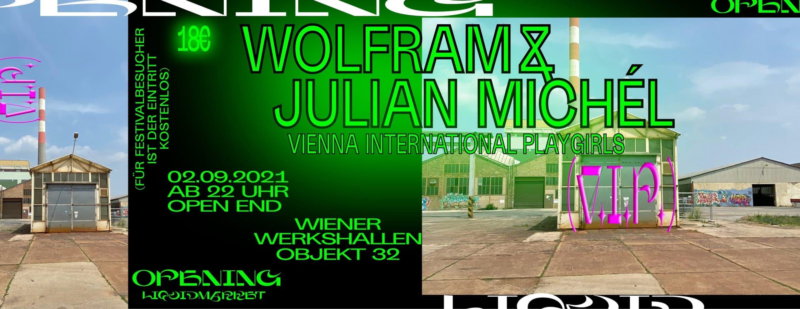 Events Wien: WOLFRAM x JULIAN MICHÉL – Official LQM Opening (Aftershow Party)