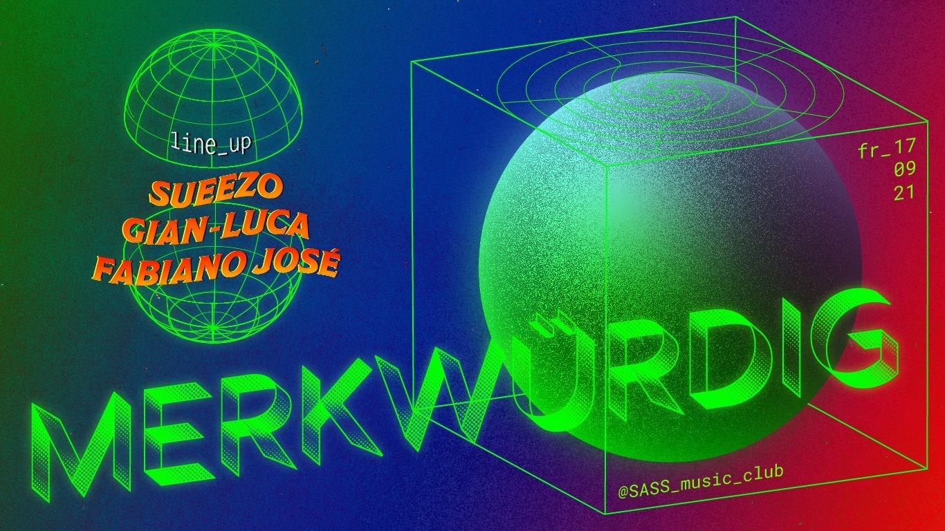 Events Wien: MERKWÜRDIG w/ Sueezo