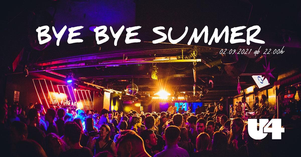 Events Wien: U4 – Donnerstag // BYE BYE SUMMER