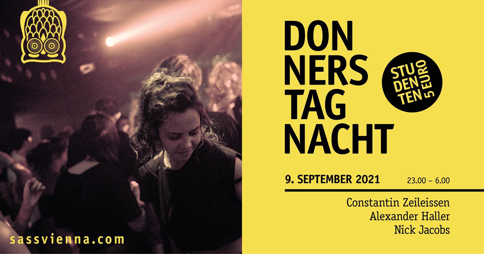 Events Wien: Donnerstag Nacht: Alexander Haller – Constantin Zeileissen B2B Nick Jacobs