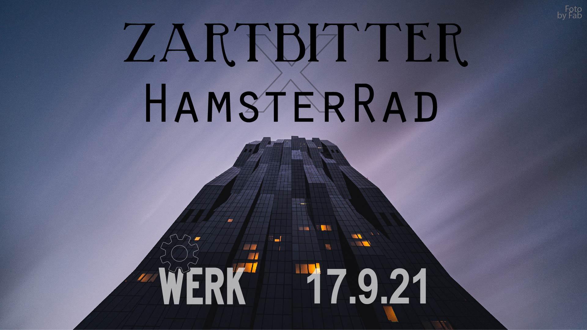 Events Wien: ZARTBITTER X HAMSTERRAD