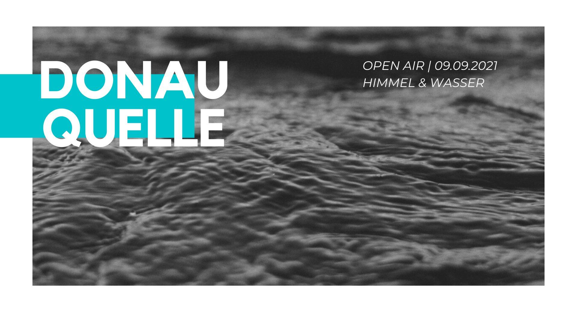 Events Wien: DONAUQUELLE   OPEN AIR