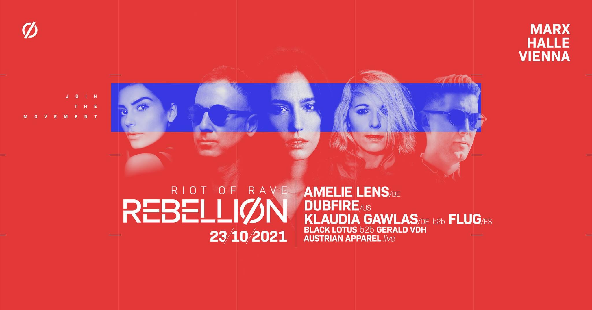 Events Wien: REBELLIØN – riot of rave   Marx Halle – Vienna