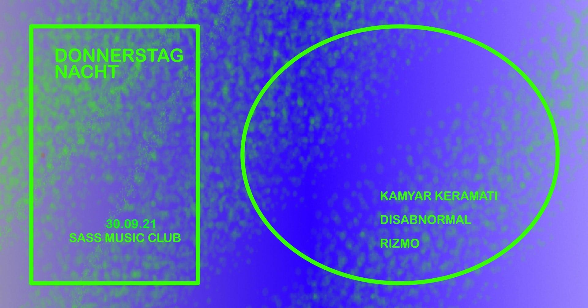 Events Wien: DONNERSTAG NACHT W/KAMYAR KERAMATI