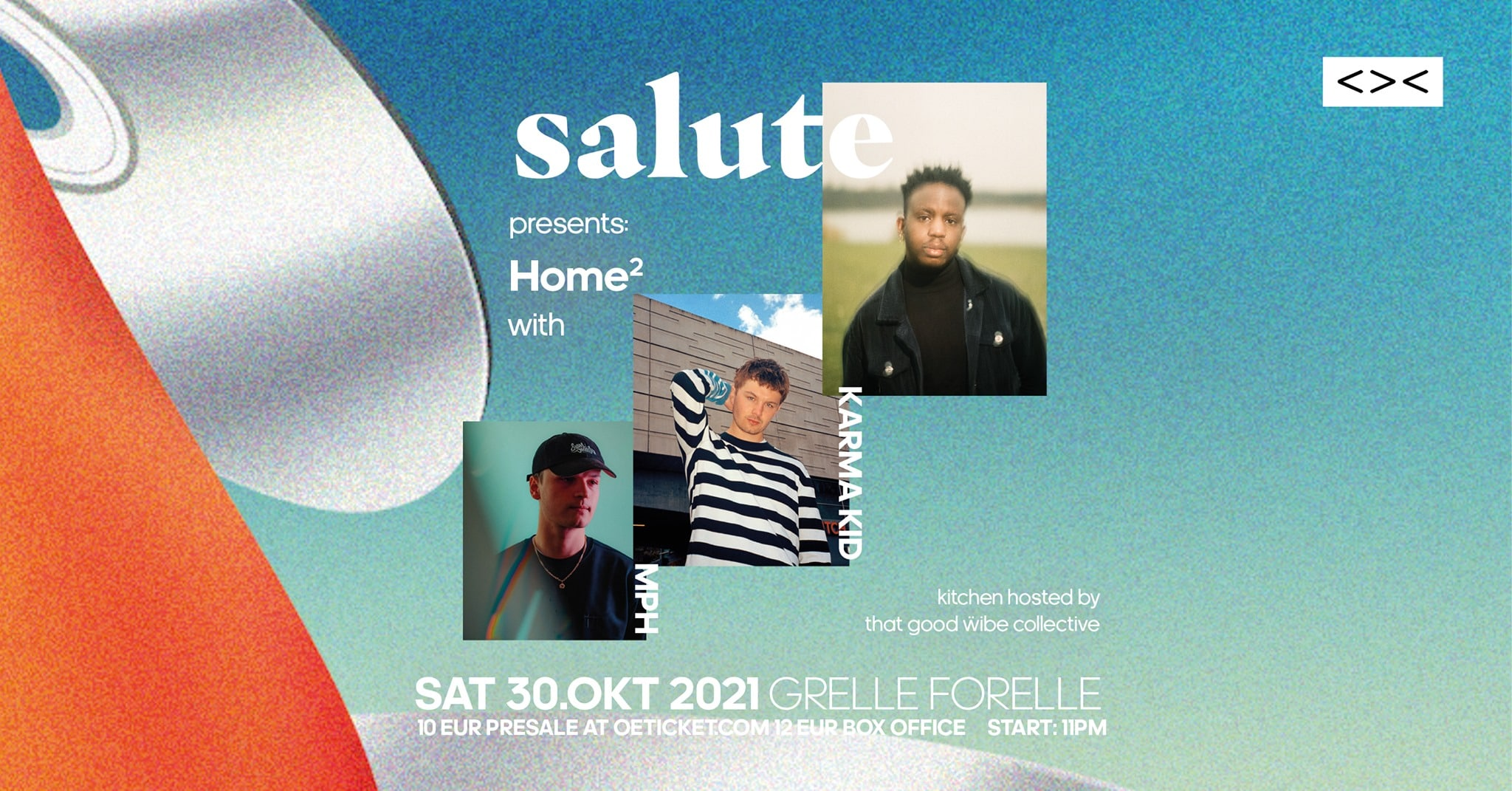 Events Wien: salute presents Home² w/ Karma Kid + MPH // Grelle Forelle
