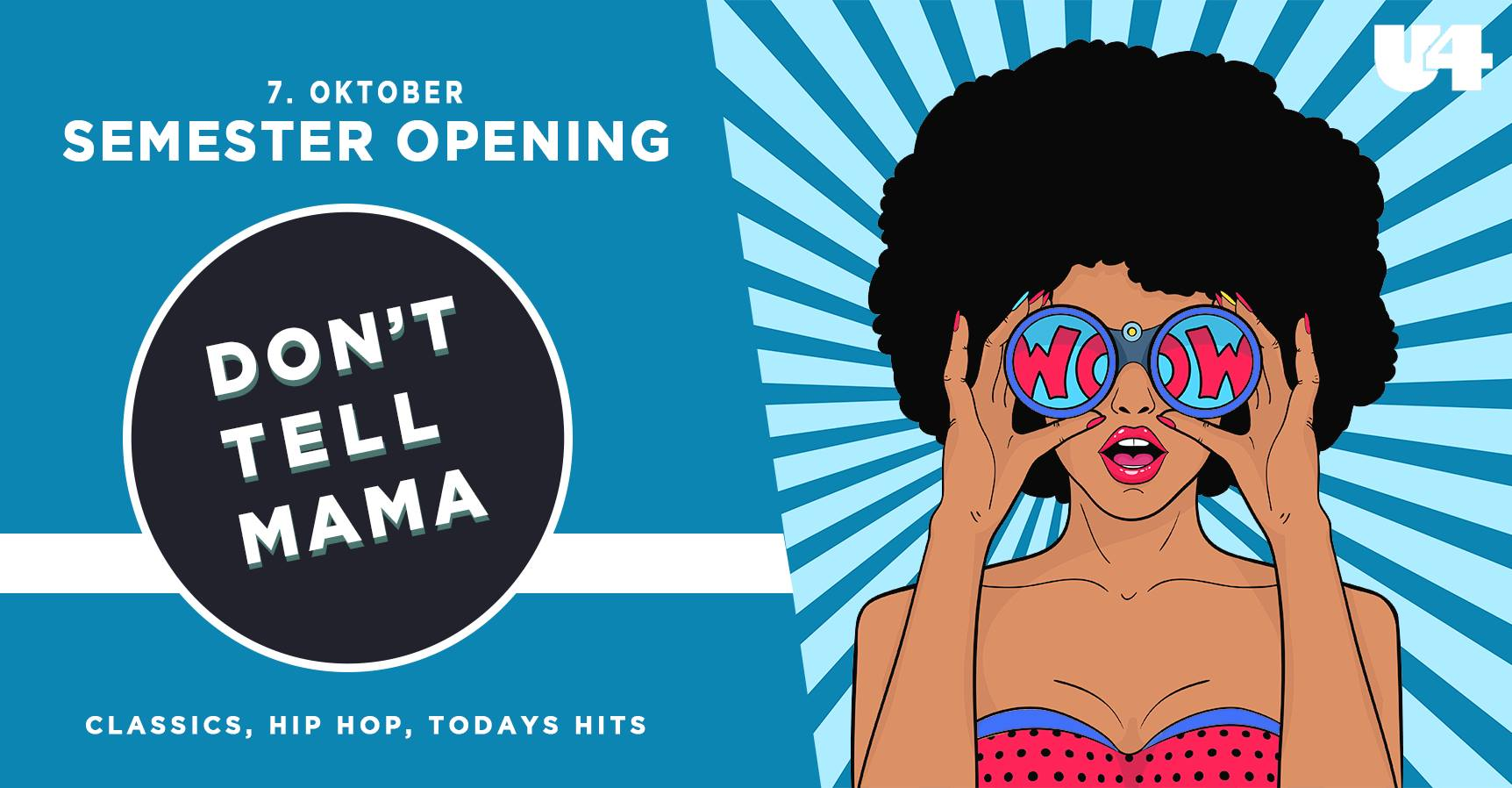 Events Wien: DON'T TELL MAMA – SEMESTER OPENING, BABY! – 7.10 – U4