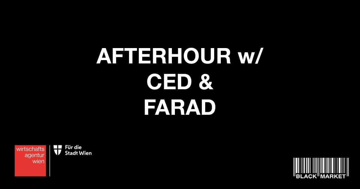Events Wien: AFTERHOUR w/ CED b2b FARAD