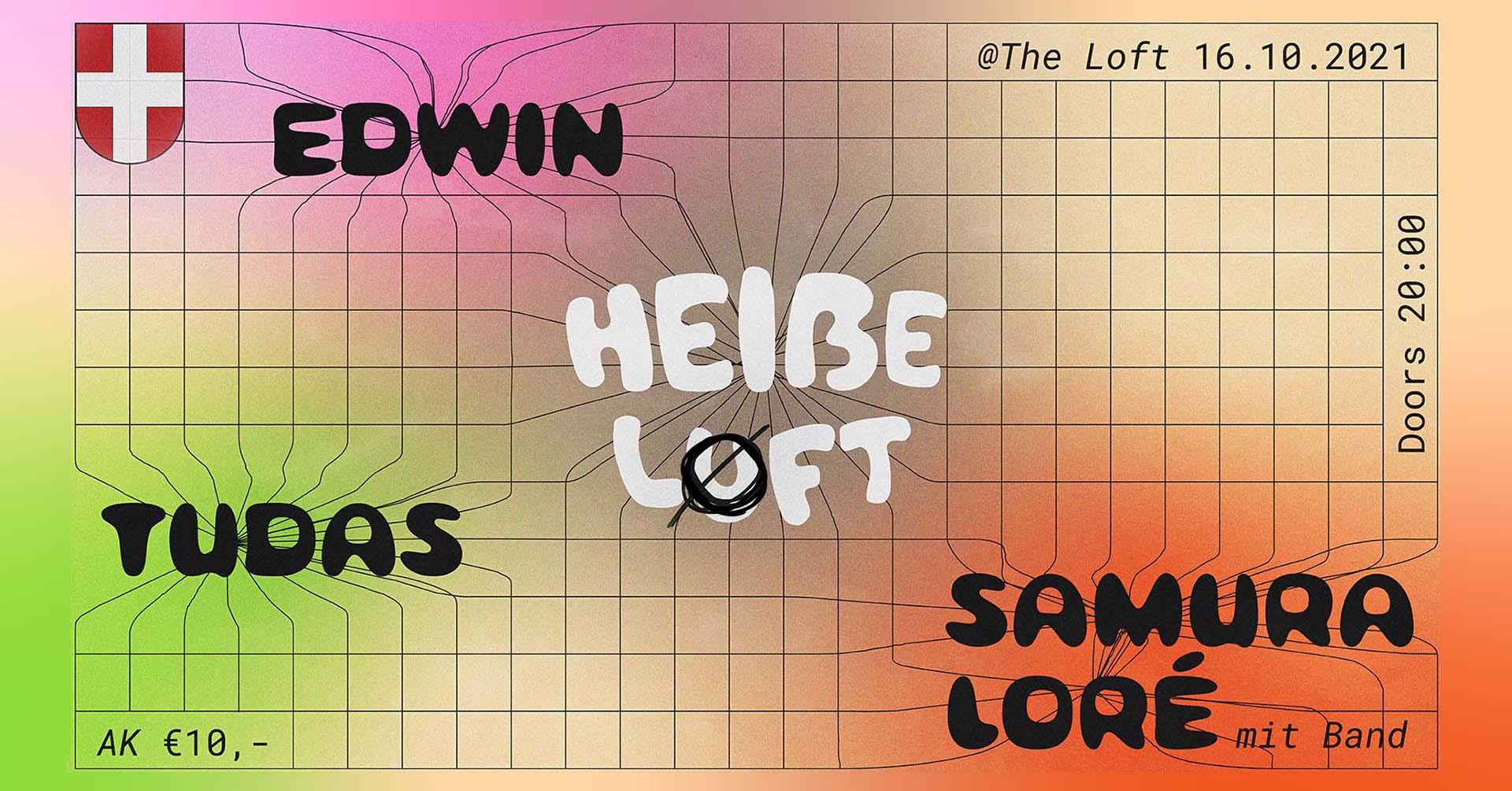 Events Wien: Heiße Loft (mit EDWIN, Tudas und Samura Loré)