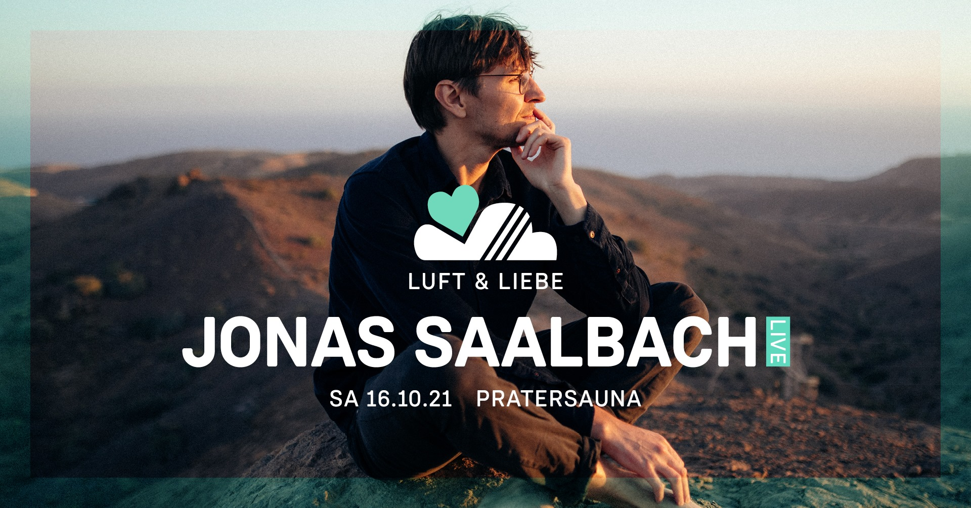 Events Wien: LUFT & LIEBE w/ JONAS SAALBACH live   Pratersauna