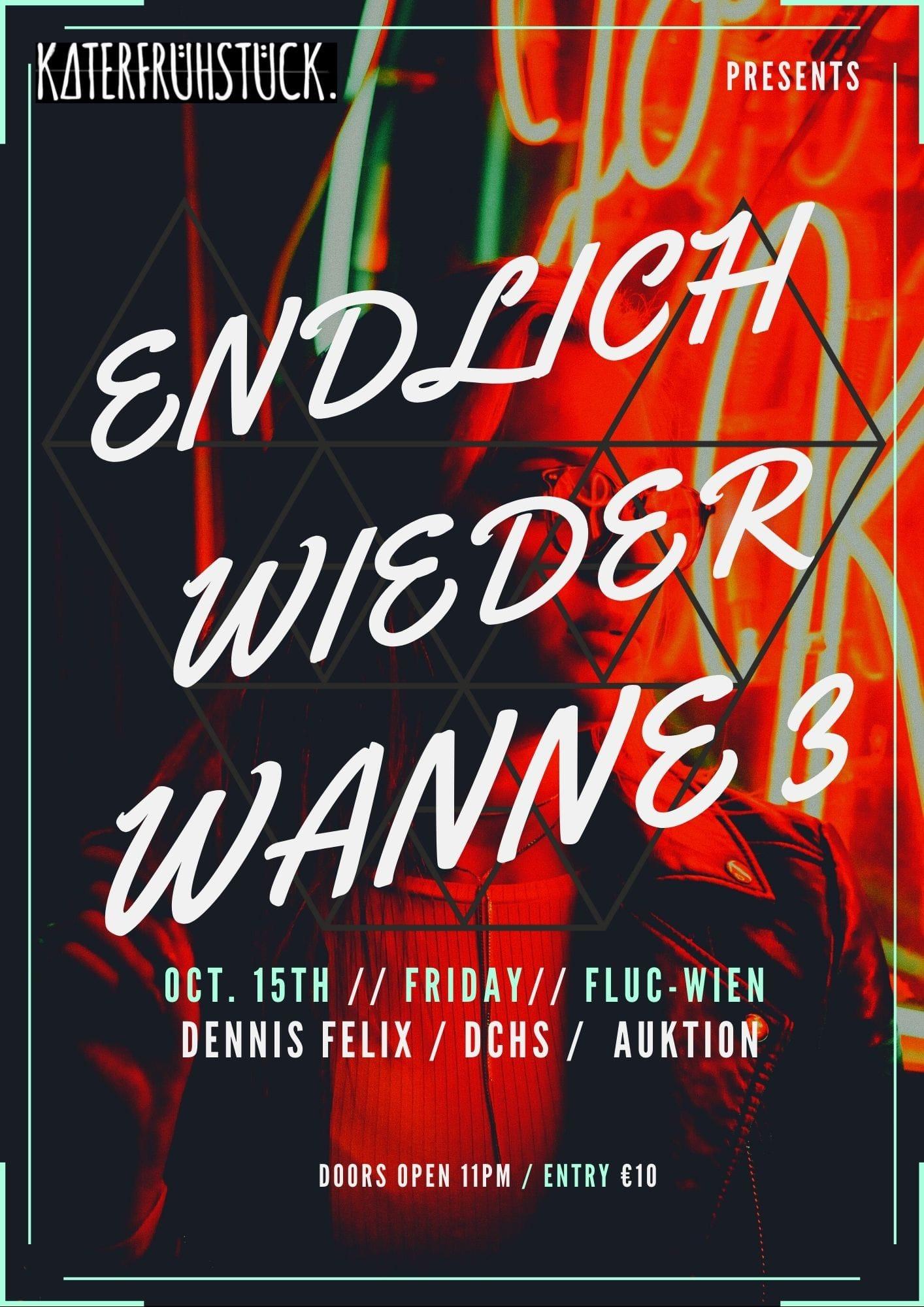 Events Wien: Endlich wieder Wanne III