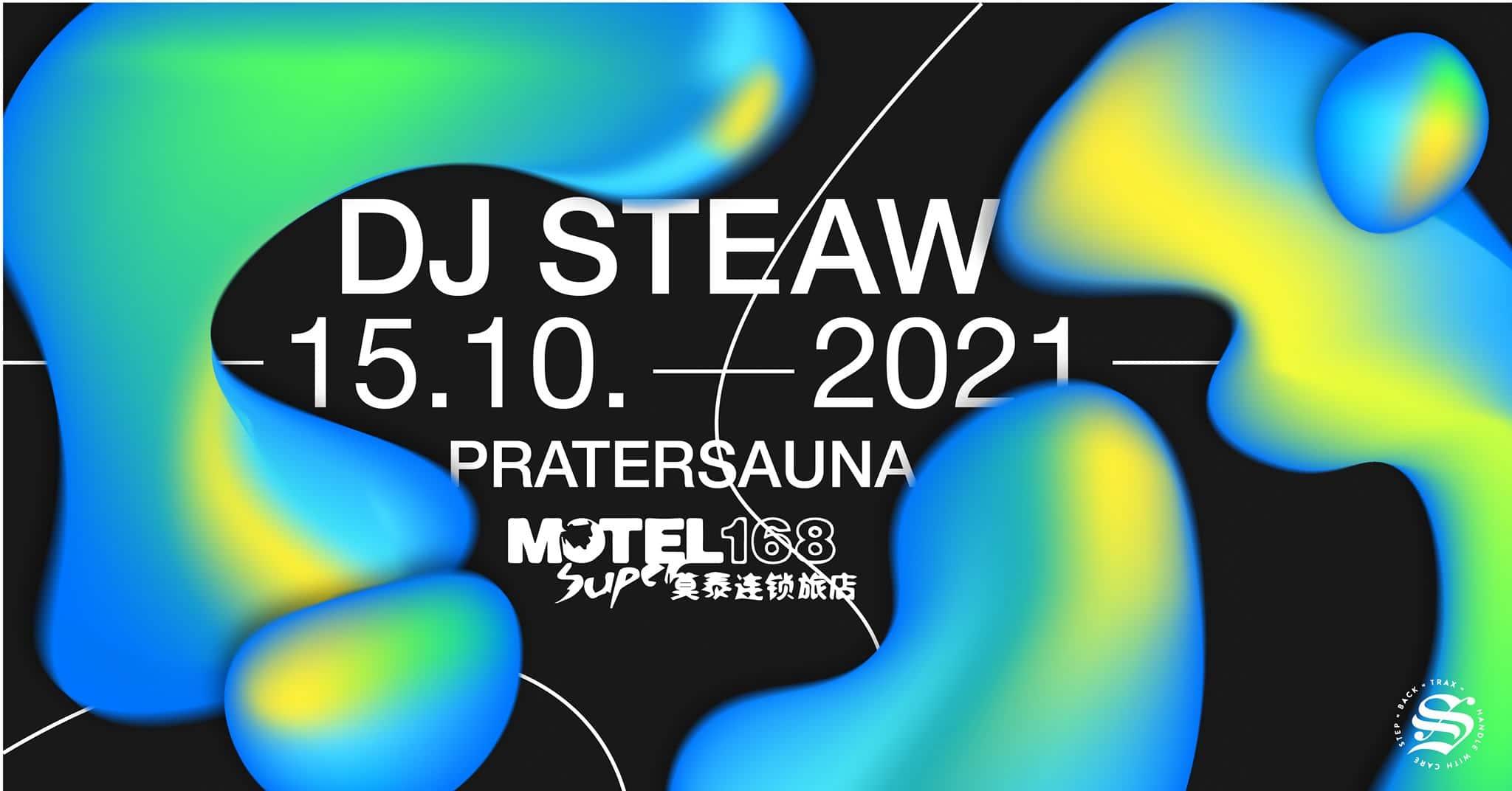 Events Wien: Super Motel 168 w/ DJ STEAW